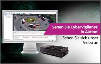 Sehen Sie CyberVigilant® in Aktion! - Sehen Sie sich unser Video an