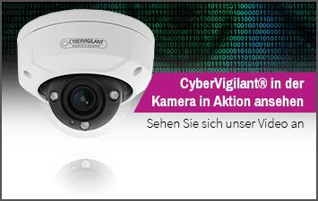 CyberVigilant® in der Kamera in Aktion ansehen - Sehen Sie sich unser Video an