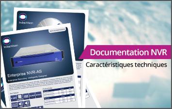 Documentation NVR - Caractéristiques techniques