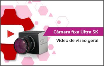 Câmera fixa Ultra 5K - Vídeo de visão geral