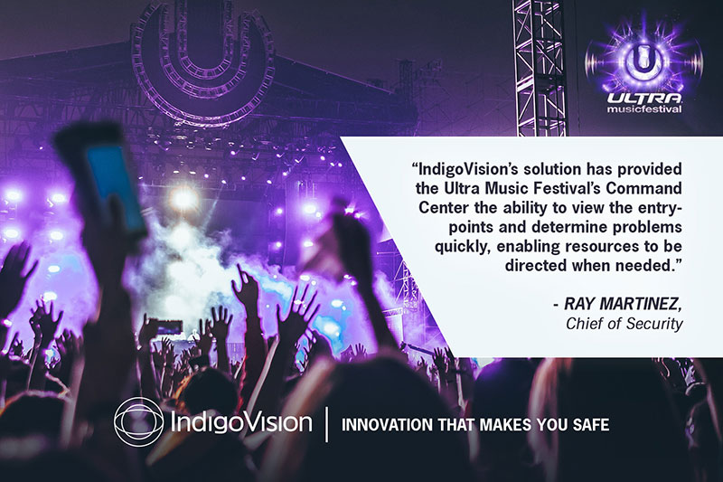 Ultra Music Festival And IndigoVision Collaborate To Improve Event Safety.