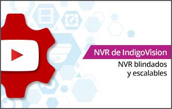 NVR de IndigoVision - NVR blindados y escalables