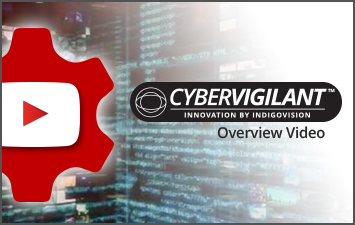 Cybervigilant - Innovasion by IndigoVision - Video Introduction