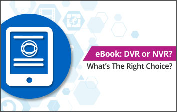 eBook_ - DVR or NVR - Advertising Image