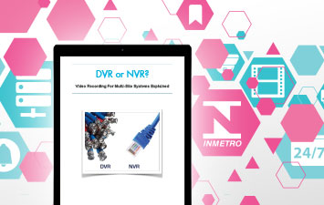 eBook: DVR or NVRs? - What's The Right Choice?